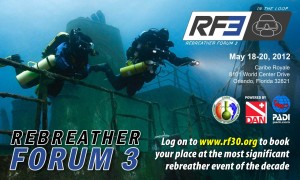 Rebreather Forum 3, Drew Richardson, Michael Menduno, Kim Smith, Kiss Rebreathers, Martin Robson, Petar Denoble, Andrew Fock, David Concannon, Peter Sieniewicz, Bill Stone, John Clarke, Arne Sieber, Jeff Bozanic, Kevin Gurr, Dan Warkander, Bruce Partridge, Gavin Anthony, Mike Ward, Martin Parker, David Cowgill, Oskar Franberg, Phil Short, Dave Pence, Jill Heinerth, Terrance Tysall, Neal W. Pollock, Simon Mitchell, CO2 Sensors, O2 Sensors, O2 Control, Scrubber technology, RESA, Rebreather Education & Safety Association, Rebreather Forum 2, Thermal Physiology and protection, thermal stress, CCR physiology, CCR diving fatalities, decompression methods, Rosemary E Lunn, Roz Lunn, The Underwater Marketing Company, ANDI, TDI, IANTD, DAN, AAUS, DAN, Divetech Cayman, Nancy Easterbrook, Steve Lewis, Bruce Partridge, Richie Kohler, Richard Pyle, US Coastguard