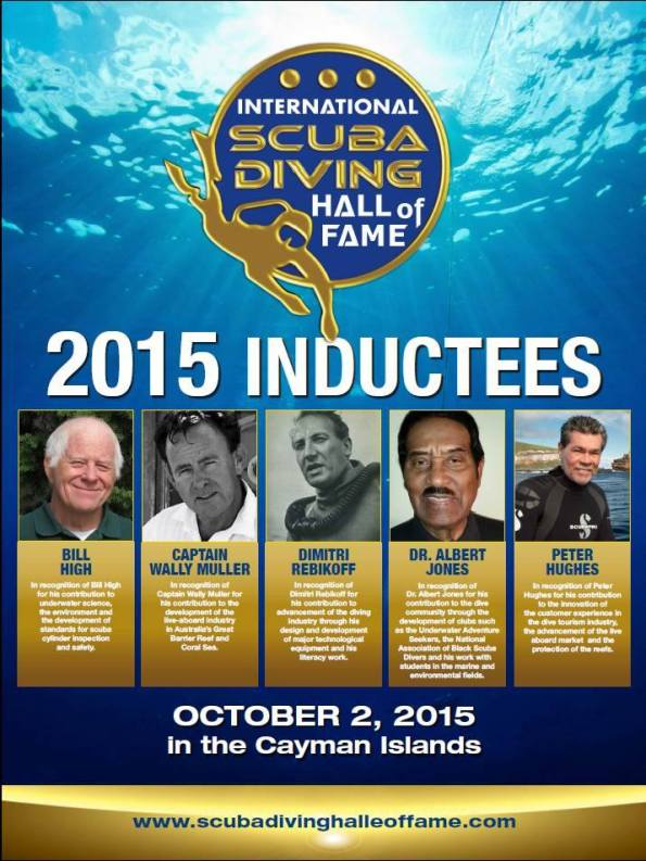 Bill High, Peter Hughes, Dr Albert Jones, Wally Muller, Dimitri Rebikoff, Leslie Leaney, International Scuba Diving Hall of Fame, Rosemary E Lunn, Roz Lunn, The Underwater Marketing Company, Grand Cayman, Cayman Tourist Board