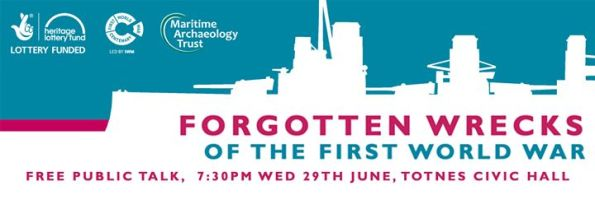 Forgotten Wrecks of the First World War, Totnes, Falmouth, Jutland, Maritime Archaeology Trust, Rosemary E Lunn, Roz Lunn, The Underwater Marketing Company, wreck talk, scuba diving